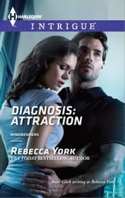 Diagnosis: Attraction ebook by Rebecca York