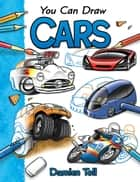 You Can Draw Cars eBook by Damien Toll