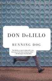 Running Dog ebook by Don Delillo