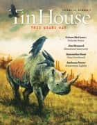 Tin House: Spring 2013 (Tin House Magazine) ebook by Win McCormack, Holly MacArthur, Rob Spillman