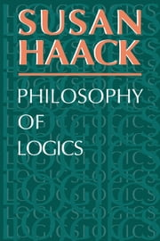 Philosophy of Logics ebook by Susan Haack