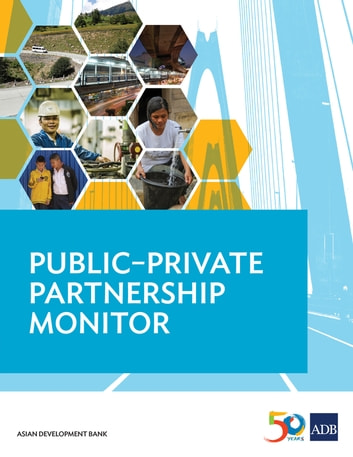 Public–Private Partnership Monitor ebook by Asian Development Bank