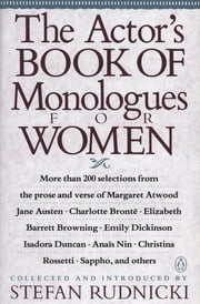 The Actor's Book of Monologues for Women ebook by Stefan Rudnicki, Various