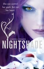 Nightshade - Number 1 in series ebook by Andrea Cremer