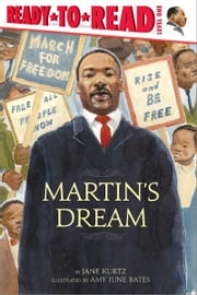 Martin's Dream ebook by Jane Kurtz,Amy June Bates