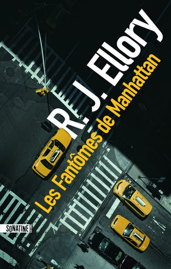 Les Fantômes de Manhattan ebook by R.J. ELLORY