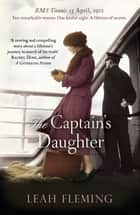 The Captain's Daughter eBook by Leah Fleming