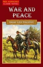 WAR AND PEACE ebook by