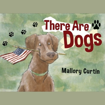 There Are Dogs audiobook by Mallory Curtin