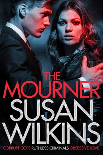 The Mourner: A Kaz Phelps Novel 2 ebook by Susan Wilkins