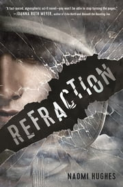 Refraction ebook by Naomi Hughes