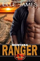Montana Ranger ebook by Elle James