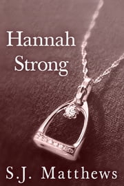 Hannah Strong ebook by SJ Matthews