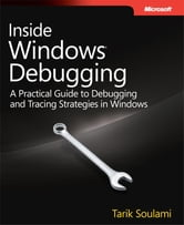 Inside Windows Debugging ebook by Tarik Soulami