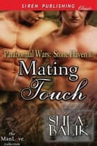 Mating Touch ebook by Shea Balik