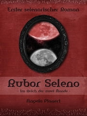 Rubor Seleno ebook by Angela Planert
