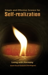 Simple & Effective Science For Self Realization eBook by