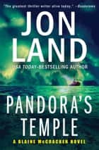 Pandora's Temple ebook by Jon Land