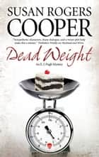 Dead Weight ebook by Susan Rogers Cooper