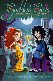 Persephone the Phony ebook by Joan Holub,Suzanne Williams