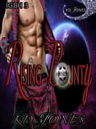 Rising Bounty ebook by KD Jones