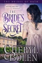 The Bride's Secret (Historical Romance Series) ekitaplar by Cheryl Bolen