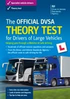 The Official DVSA Theory Test for Drivers of Large Vehicles (14th edition) ebook by DVSA The Driver and Vehicle Standards Agency