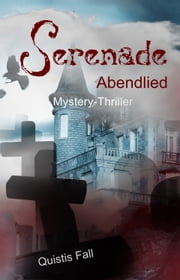 Serenade - Abendlied eBook by Quistis Fall