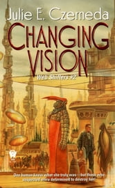 Changing Vision ebook by Julie E. Czerneda