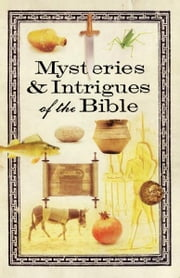 Mysteries & Intrigues of the Bible ebook by Howard Books
