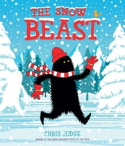 The Snow Beast ebook by Chris  Judge,Chris  Judge