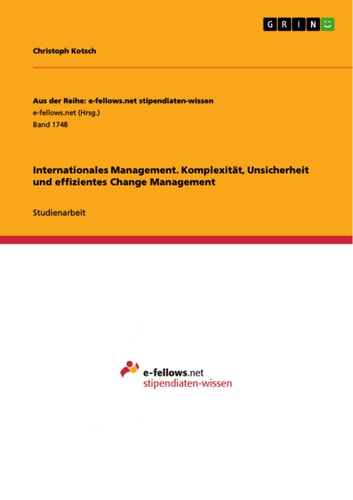 Internationales Management. Komplexität, Unsicherheit und effizientes Change Management ebook by Christoph Kotsch