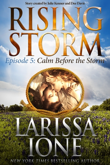 Calm Before the Storm, Episode 5 ebook by Larissa Ione
