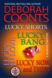 Lucky Shorts - A Lucky O'Toole Original Novella Bundle ebook by Deborah Coonts