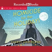 Homicide for the Holidays audiobook by Cheryl Honigford
