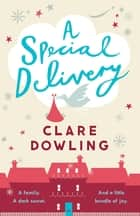 A Special Delivery ebook by Clare Dowling