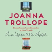 An Unsuitable Match audiobook by Joanna Trollope