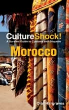 CultureShock! Morocco ebook by Orin Hargraves