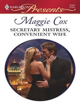 Secretary Mistress, Convenient Wife ebook by Maggie Cox
