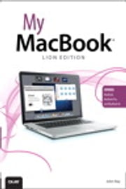 My MacBook (Lion Edition) ebook by John Ray