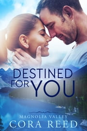 Destined for You ebook by Cora Reed