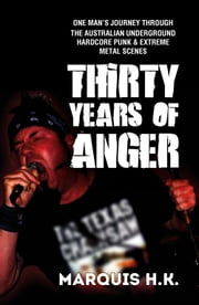 Thirty Years of Anger