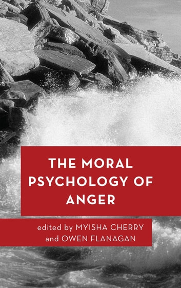The moral psychology of anger ebook by 9781786600776 rakuten kobo the moral psychology of anger ebook by fandeluxe Images