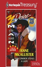 The Cowboy Steals a Lady ebook by Anne Mcallister