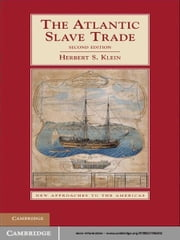 The Atlantic Slave Trade ebook by Herbert S. Klein