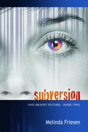 Subversion ebook by Melinda Friesen