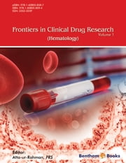 Frontiers in Clinical Drug Research: Hematology Volume 1 ebook by Atta-ur-Rahman