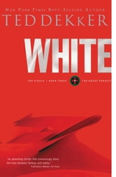White - The Circle Series ebook by Ted Dekker