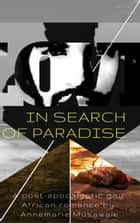 In Search of Paradise ebook by Annemarie Musawale