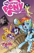My Little Pony: Friendship is Magic, Vol. 4 ebook by Nuhfer, Heather; Hickey, Brenda; Mebberson,...